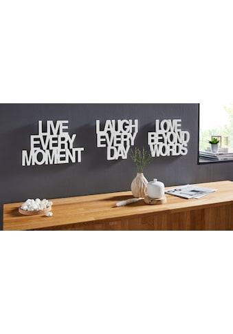 andas Wanddekoobjekt »Schriftzug Live every Moment - Love beyond Words - Laugh every Day«, Wanddeko kaufen