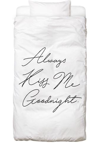 Bettwäsche »Always Kiss Me Goodnight«, Juniqe kaufen