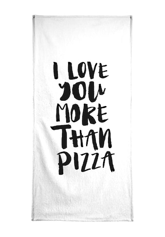 "Handtuch ""I Love You More Than Pizza"", Juniqe kaufen"
