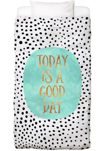 Bettwäsche »Today Is a Good Day«, Juniqe kaufen